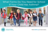 What-Forms-Do-You-Need-for-Schoo-%20If-Your-Child-Has-Asthma-blog-title.png