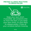 Keep your lawn short so it releases less pollen: Keep your lawn short so it releases less pollen