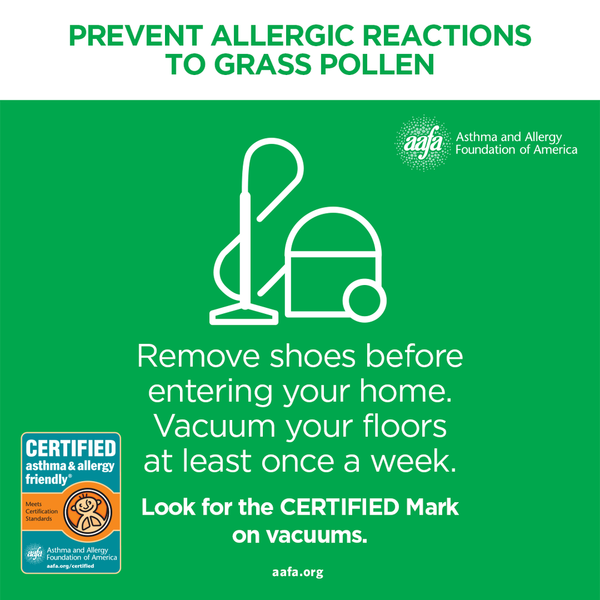 Remove shoes before entering your home and vacuum weekly