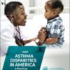 asthma-disparities-in-america-thumb250