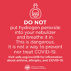 Don't nebulize hydrogen peroxide to treat COVID-19: Don't nebulize hydrogen peroxide to treat COVID-19