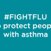 #FightFlu to Protect People with Asthma