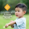 October is Eczema Awareness Month