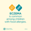 Eczema Education: Many Children With Food Allergies Also Have Eczema